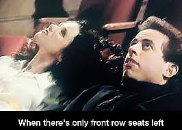 When there's only front row seats left